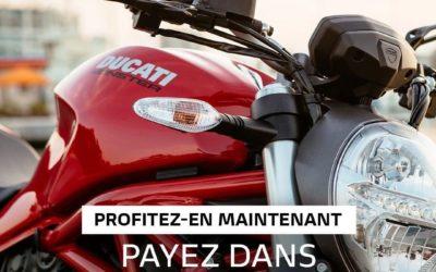 Achetez votre Ducati et payer la seulement dans 3 mois